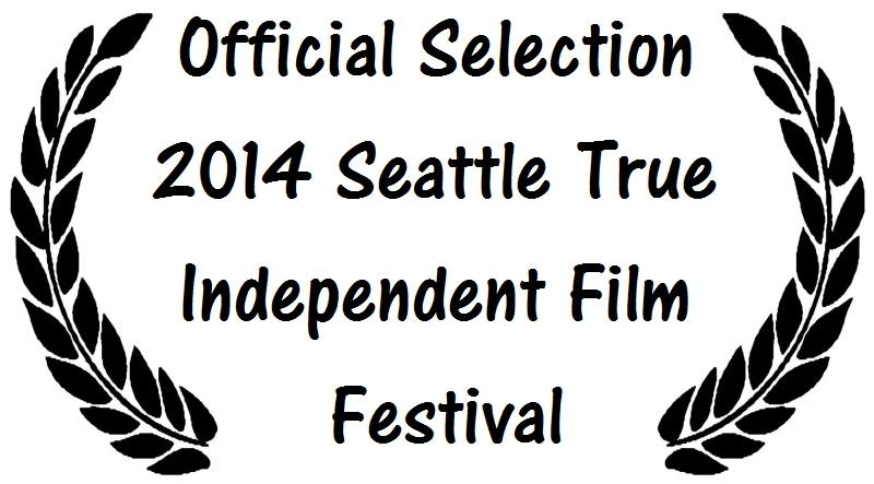 Seattle True Independent Film Festival 2014
